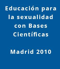 Educacion-para-la-sexualidad-con-bases-científicas-Madrid-2010